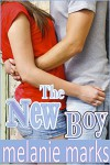 The New Boy (Young Adult Romance) - Melanie Marks