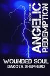 Wounded Soul - Dakota Shepherd, Miranda Koryluk