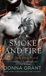 Smoke and Fire: A Dark Kings Novel - Donna Grant
