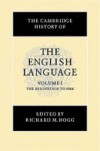 The Cambridge History of the English Language, Vol. 1: The Beginning to 1066 - Richard M. Hogg