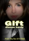 Gift - Dianna Hardy