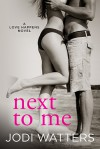 Next to Me - Jodi Watters