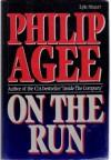 On the Run - Philip Agee