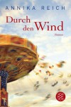 Durch den Wind: Roman - Annika Reich