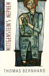 Wittgenstein's Nephew - David McLintock, Thomas Bernhard