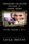 Confessions Collection Vol. 1 (London Brown) - Leila DeSint
