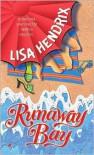 Runaway Bay - Lisa Hendrix