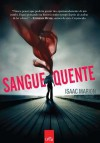 Sangue Quente (Em Portugues do Brasil) - Isaac Marion