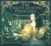 The Twelve Dancing Princesses - Marianna Mayer, K.Y. Craft