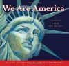 We Are America: A Tribute from the Heart - Walter Dean Myers