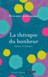 La Thérapie Du Bonheur - Etienne Jalenques