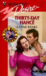 Thirty - Day Fiance (The Rulebreakers) (Silhouette Desire) - Leanne Banks