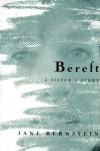 Bereft: A Sister's Story - Jane Bernstein