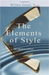The Elements Of Style (Original Edition) - William Strunk Jr.