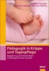 Pädagogik in Krippe und Tagespflege - Synnove Haugen