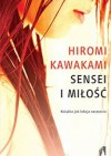 Sensei i miłość - Hiromi Kawakami