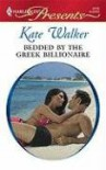 Bedded By The Greek Billionaire - Kate Walker