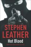 Hot Blood (A Dan Shepherd Mystery) - Stephen Leather
