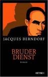 Bruderdienst - Jacques Berndorf
