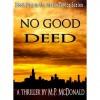 No Good Deed (Mark Taylor, #1) - M.P. McDonald
