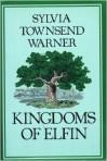 Kingdoms of Elfin - Sylvia Townsend Warner