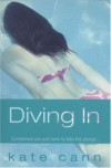 Diving In (Kate Cann Trilogy) - Kate Cann
