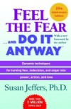 (Feel the Fear . . . and Do It Anyway (Anniversary)) By Jeffers, Susan (Author) Paperback on 26-Dec-2006 - Susan Jeffers