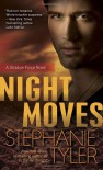 Night Moves  - Stephanie Tyler