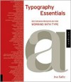 Typography Essentials: 100 Design Principles for Working with Type - Ina Saltz