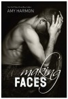 Making Faces - Amy Harmon, Rob Shapiro