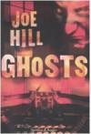 Ghosts - Joe Hill