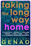 Taking the Long Way Home - Julio-Alexi Genao