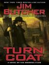Turn Coat (The Dresden Files, #11) - Jim Butcher