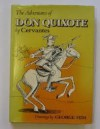 The Adventures of Don Quixote - Miguel de Cervantes Saavedra, J.M. Cohen, Olive Jones, George Him