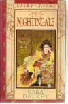 The Nightingale - Kara Dalkey