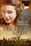 A Discreet Affair - Shelley Munro