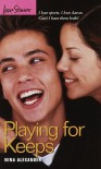 Playing for Keeps (Love Stories) - Nina Alexander