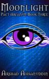Moonlight - Arshad Ahsanuddin, Craig Payst