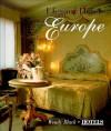 Elegant Hotels of Europe: Charm, Luxury, Style - Wendy Black