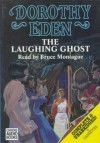 The Laughing Ghost - Dorothy Eden