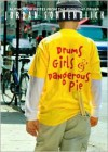 Drums, Girls, and Dangerous Pie -