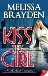 Kiss the Girl - Melissa Brayden