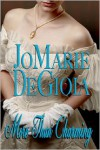 More Than Charming - JoMarie DeGioia