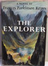 The Explorer First Edition 1964 - Frances Parkinson Keyes