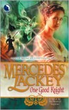 One Good Knight - Mercedes Lackey