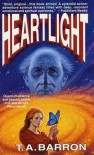 Heartlight - T.A. Barron