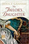 Tailor's Daughter - Janice Graham