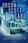 Calle De Magia - Orson Scott Card