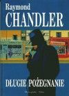 Długie pożegnanie - Raymond Chandler