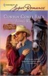 Cowboy Comes Back (Harlequin Super Romance #1576) -